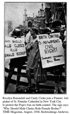 1968-08,Time Mag, R. Baxandall L, Cisler,Bill Baird birth control protest, St Patricks